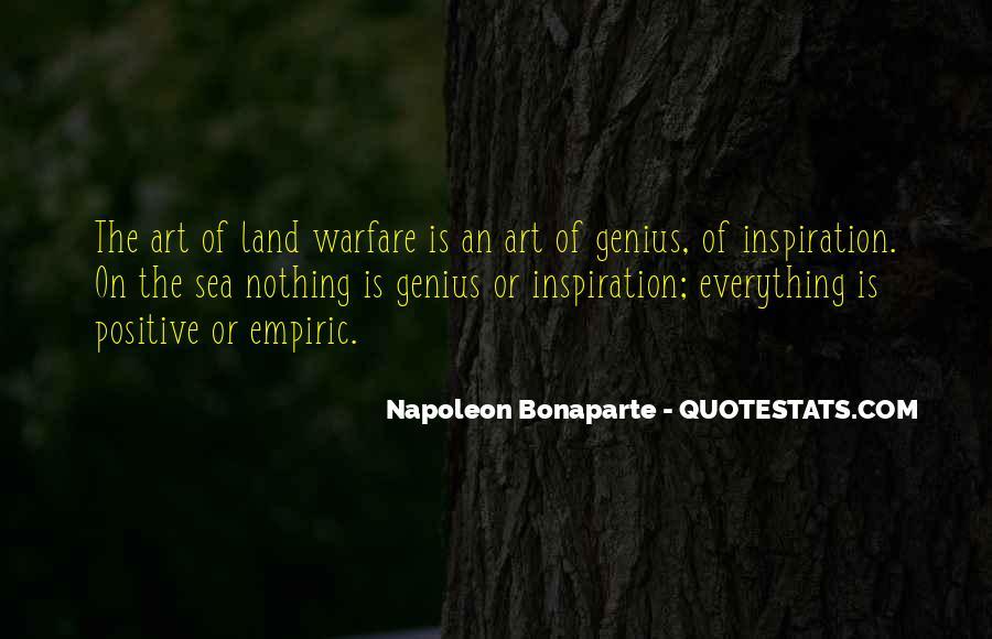 Napoleon Bonaparte Quotes #511675