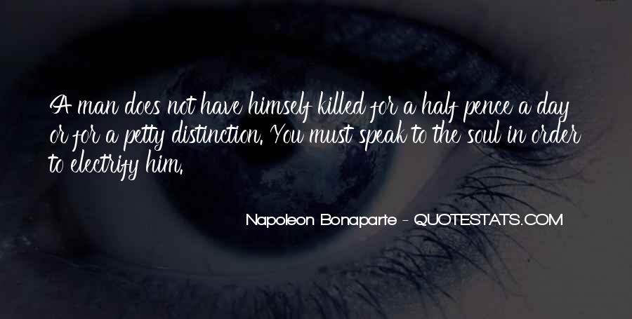 Napoleon Bonaparte Quotes #701546