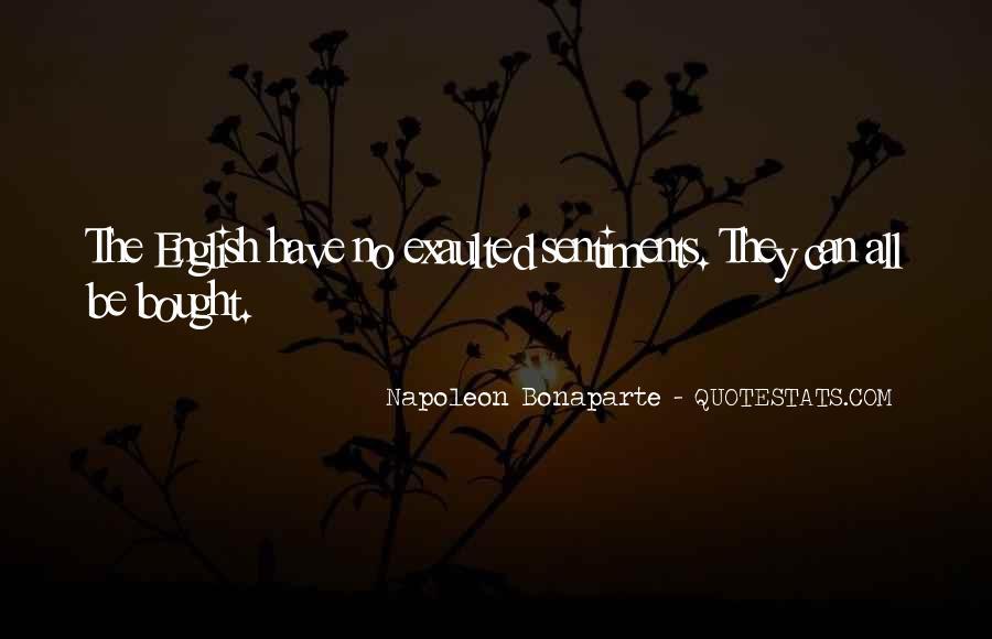 Napoleon Bonaparte Quotes #778950
