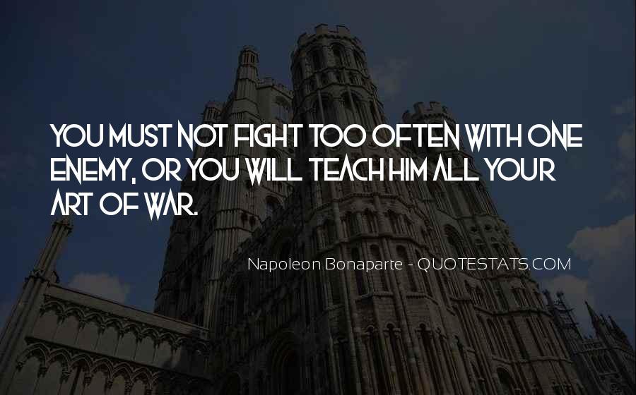 Napoleon Bonaparte Quotes #871204