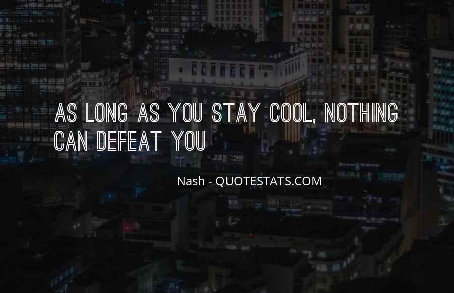 Nash Quotes #1803588