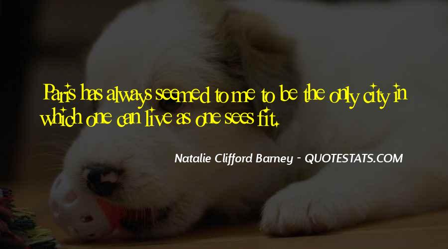 Natalie Clifford Barney Quotes #1001224