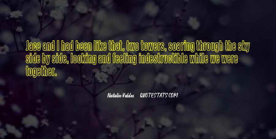 Natalie Valdes Quotes #814030