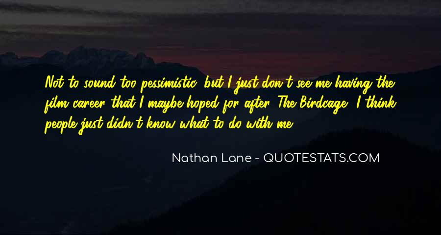 Nathan Lane Quotes #1144383