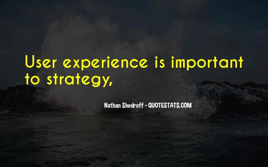Nathan Shedroff Quotes #9972