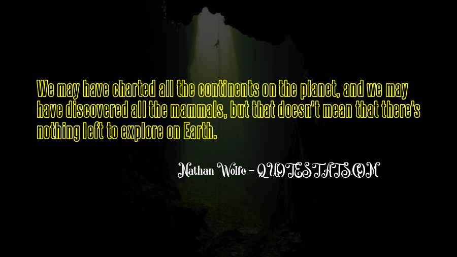 Nathan Wolfe Quotes #195208