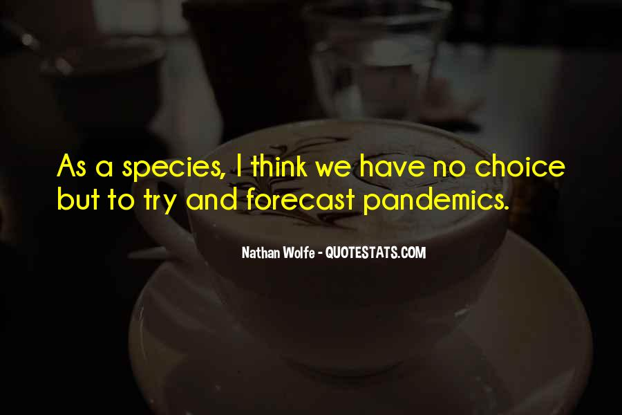 Nathan Wolfe Quotes #220196