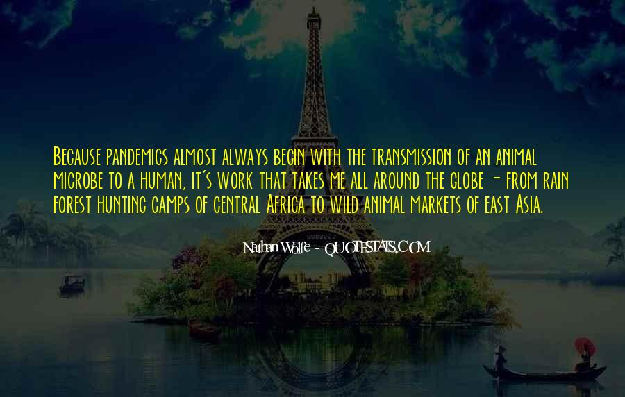 Nathan Wolfe Quotes #227630