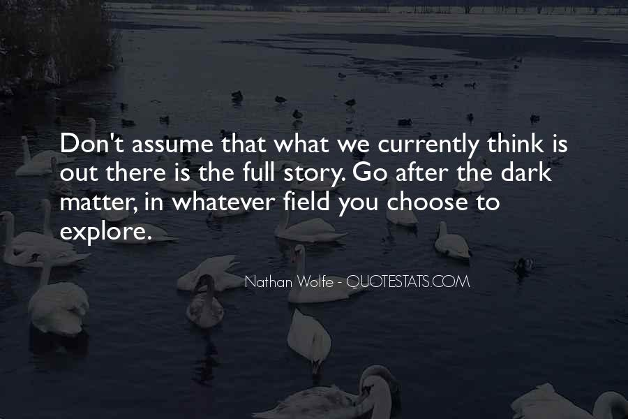 Nathan Wolfe Quotes #46145