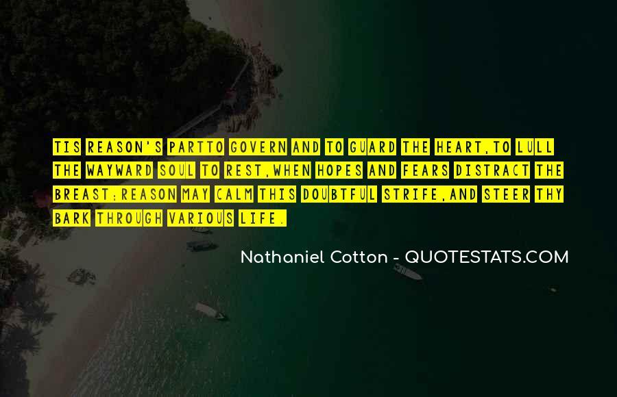 Nathaniel Cotton Quotes #292209