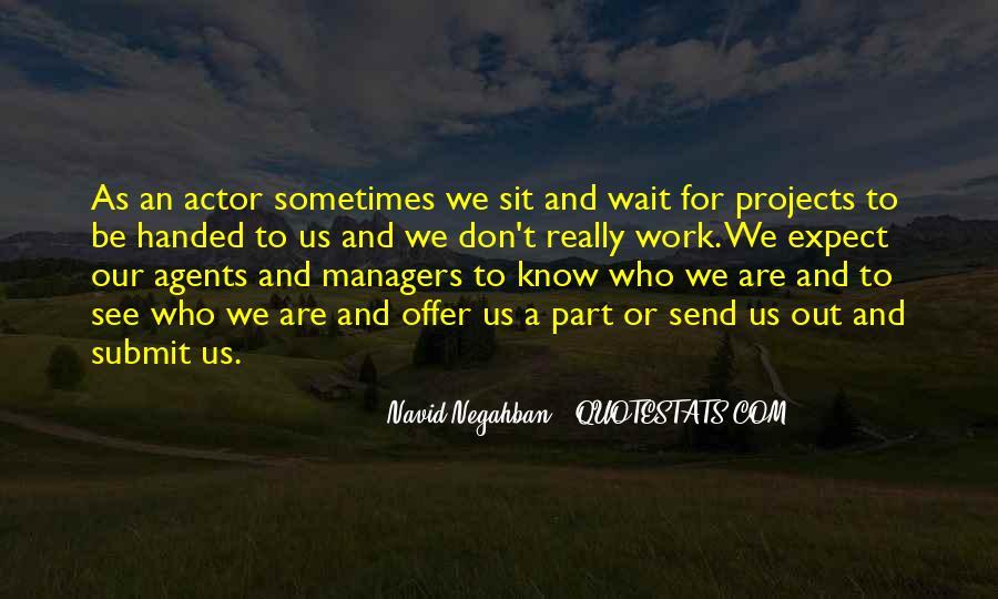 Navid Negahban Quotes #103288