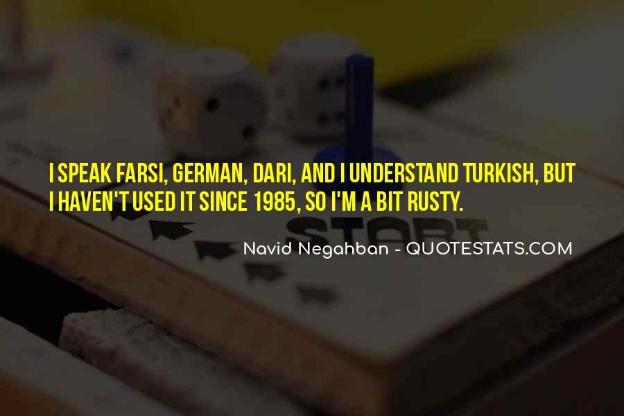 Navid Negahban Quotes #1214620