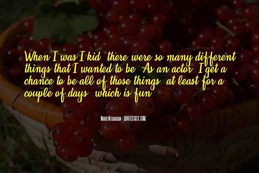 Navid Negahban Quotes #362636