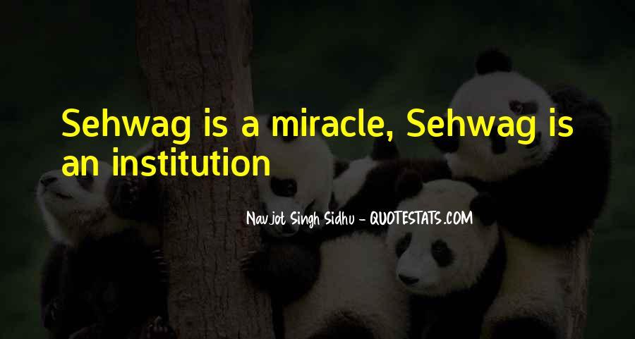 Navjot Singh Sidhu Quotes #1064332