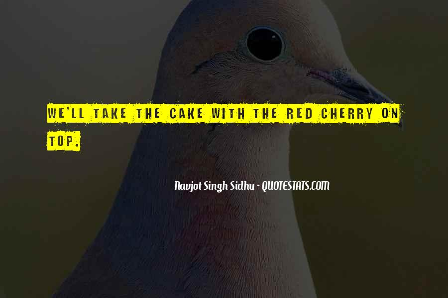 Navjot Singh Sidhu Quotes #1296052