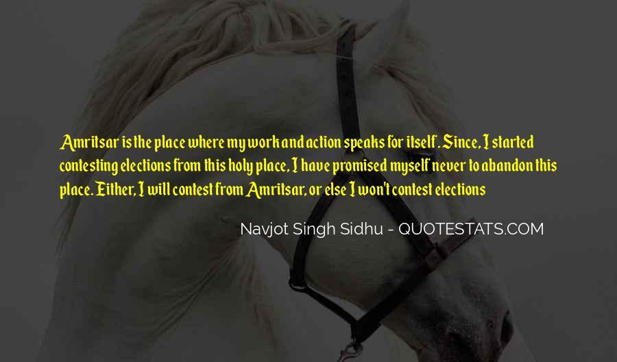 Navjot Singh Sidhu Quotes #1697774