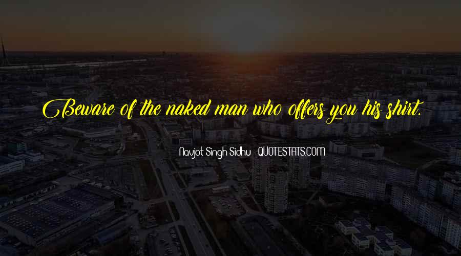 Navjot Singh Sidhu Quotes #709078