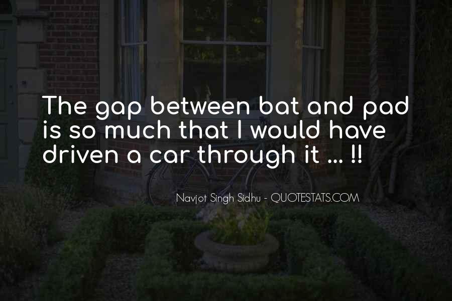 Navjot Singh Sidhu Quotes #877945