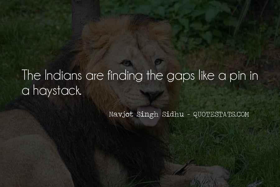 Navjot Singh Sidhu Quotes #911093