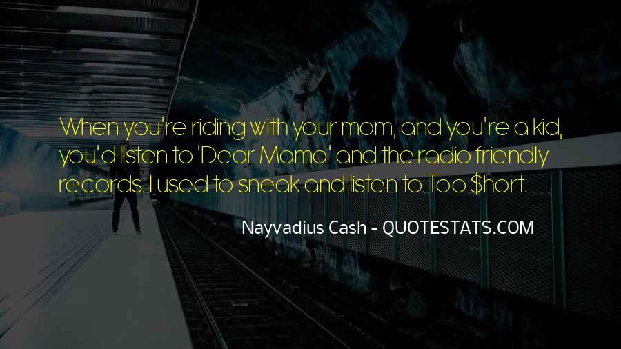 Nayvadius Cash Quotes #49058