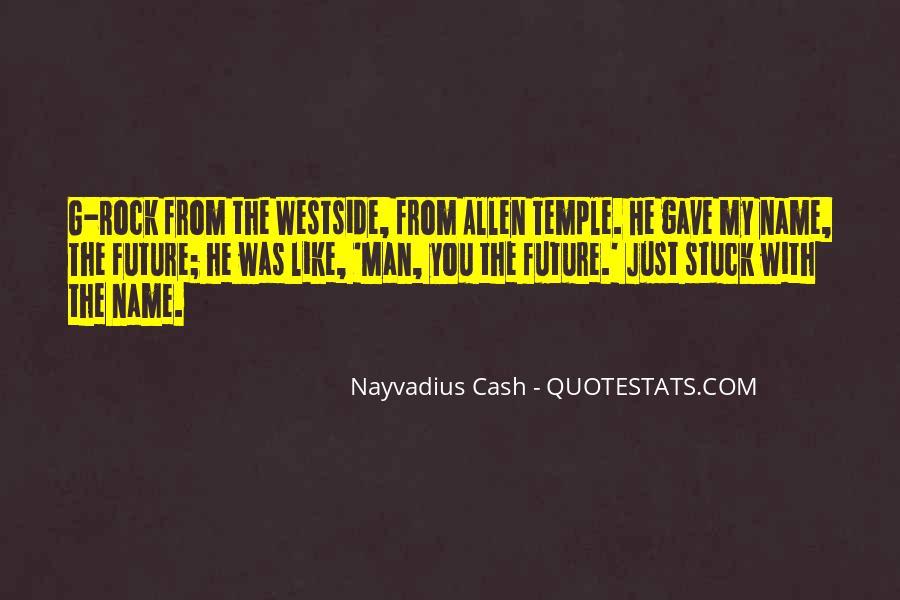 Nayvadius Cash Quotes #512008