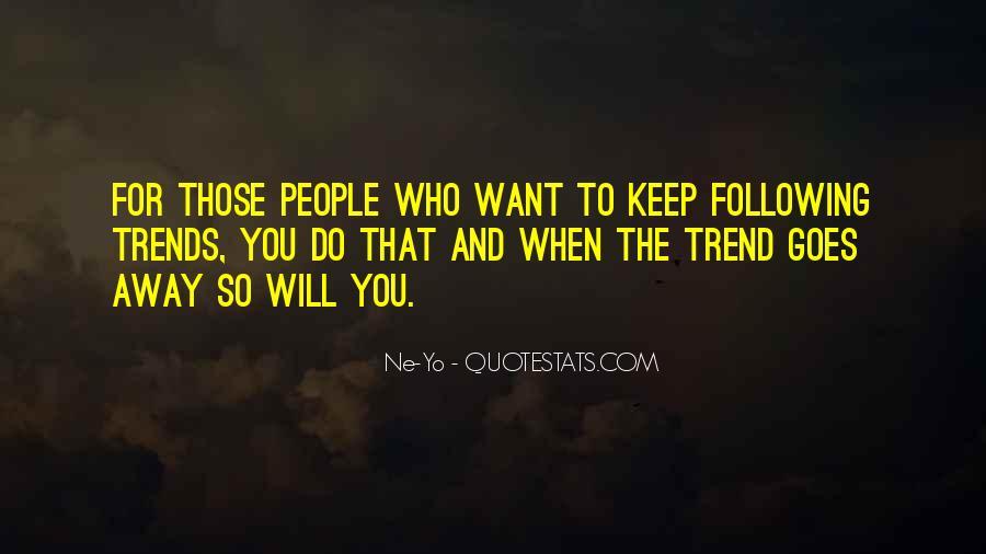 Ne-Yo Quotes #1025467