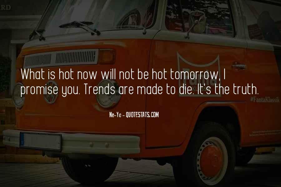 Ne-Yo Quotes #1127534
