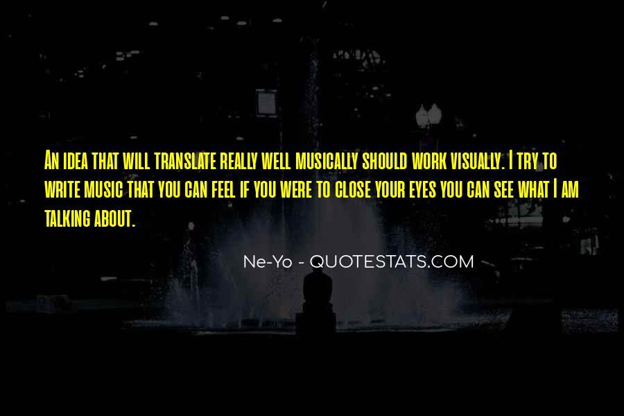 Ne-Yo Quotes #1225215