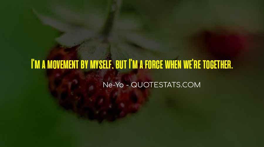 Ne-Yo Quotes #1659019
