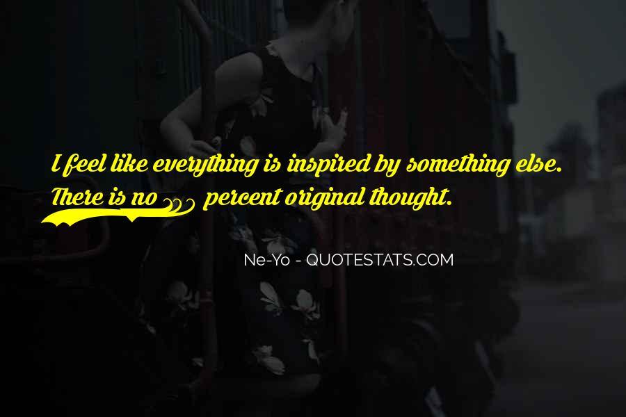 Ne-Yo Quotes #416517