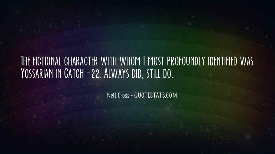 Neil Cross Quotes #119111