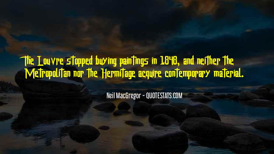 Neil MacGregor Quotes #1101868