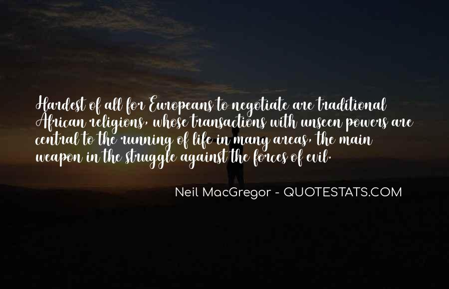 Neil MacGregor Quotes #1577643