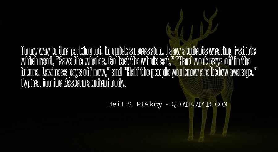Neil S. Plakcy Quotes #80988