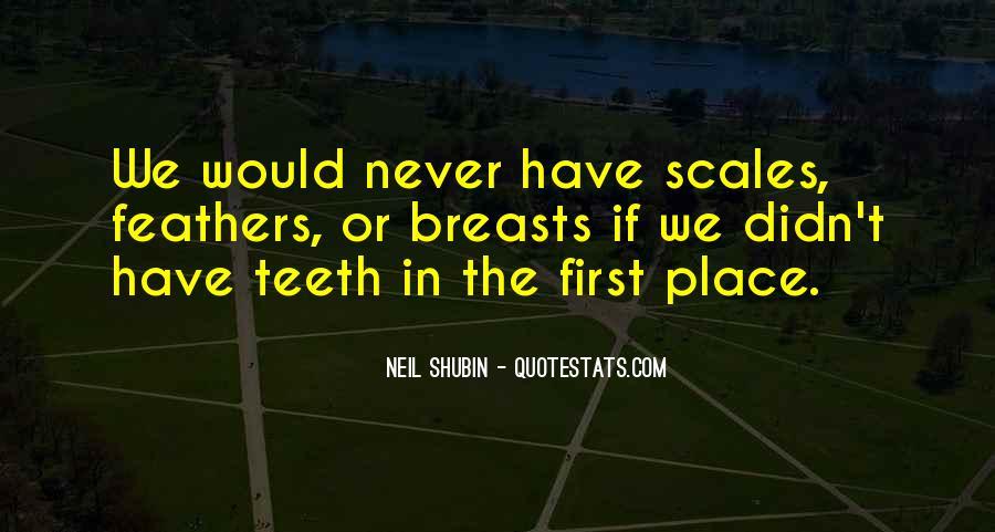 Neil Shubin Quotes #1556206