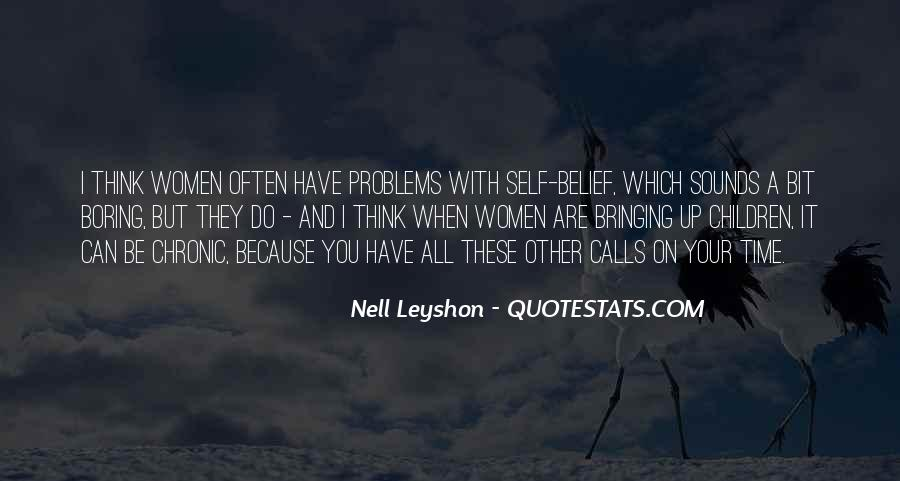 Nell Leyshon Quotes #1655277