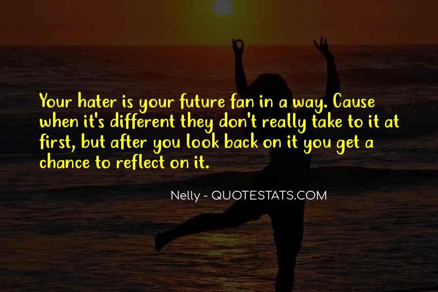 Nelly Quotes #1349342