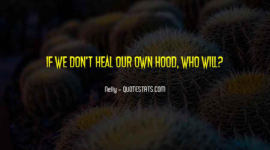 Nelly Quotes #1875364