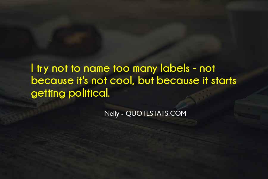Nelly Quotes #248122