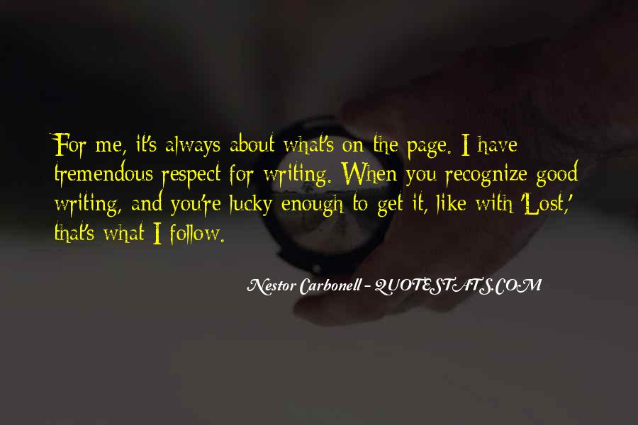 Nestor Carbonell Quotes #1335904