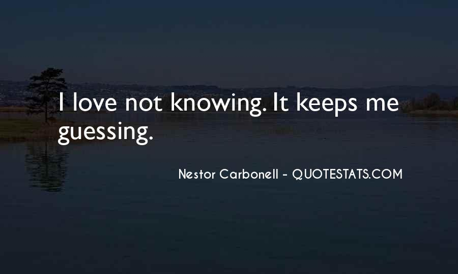 Nestor Carbonell Quotes #1491409