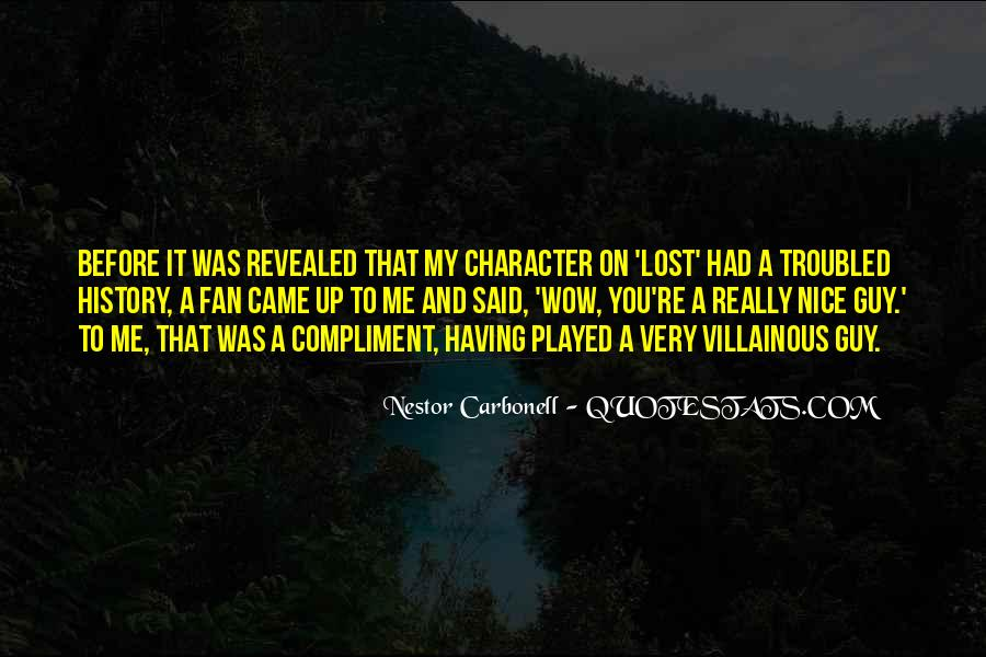 Nestor Carbonell Quotes #1655156