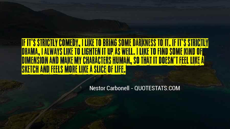 Nestor Carbonell Quotes #207928