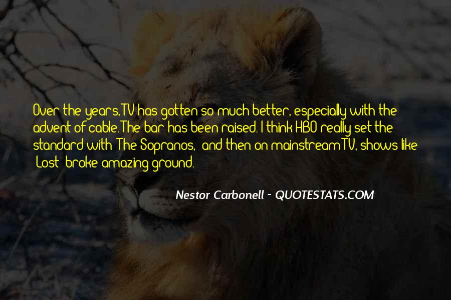 Nestor Carbonell Quotes #41014