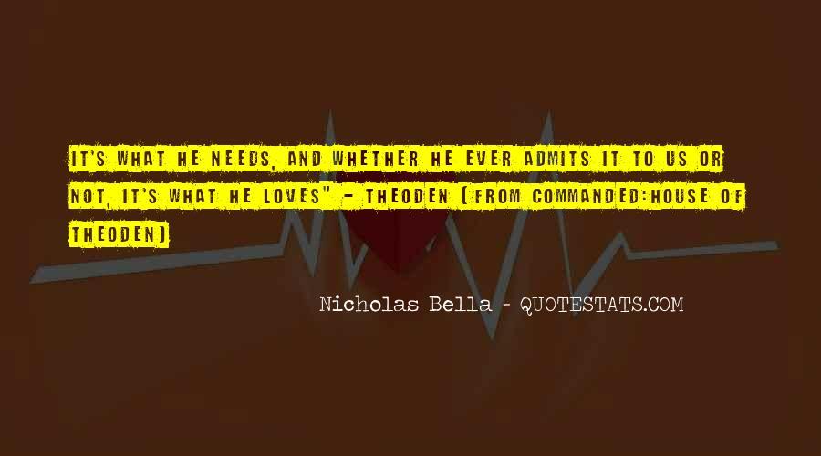 Nicholas Bella Quotes #1772924