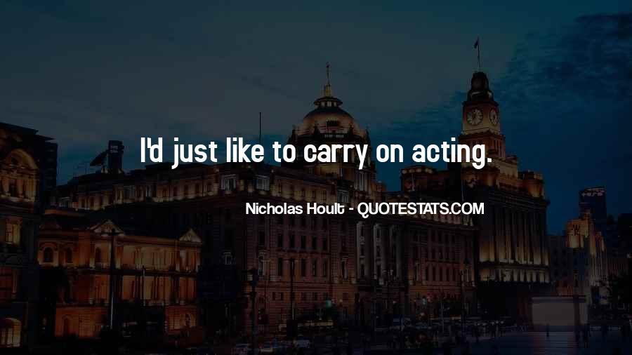 Nicholas Hoult Quotes #108672