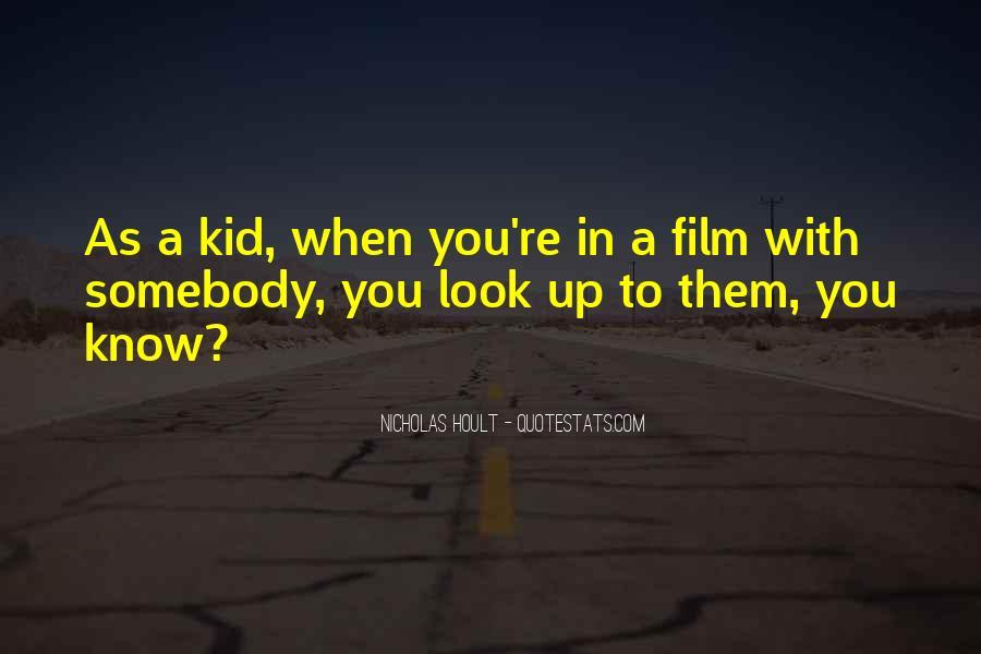 Nicholas Hoult Quotes #1146749