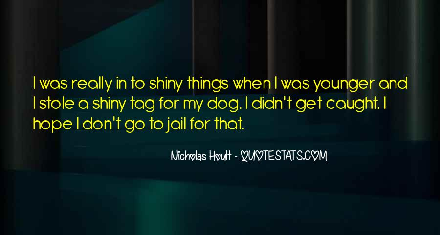 Nicholas Hoult Quotes #1342089