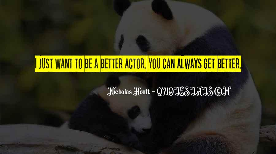 Nicholas Hoult Quotes #1718503