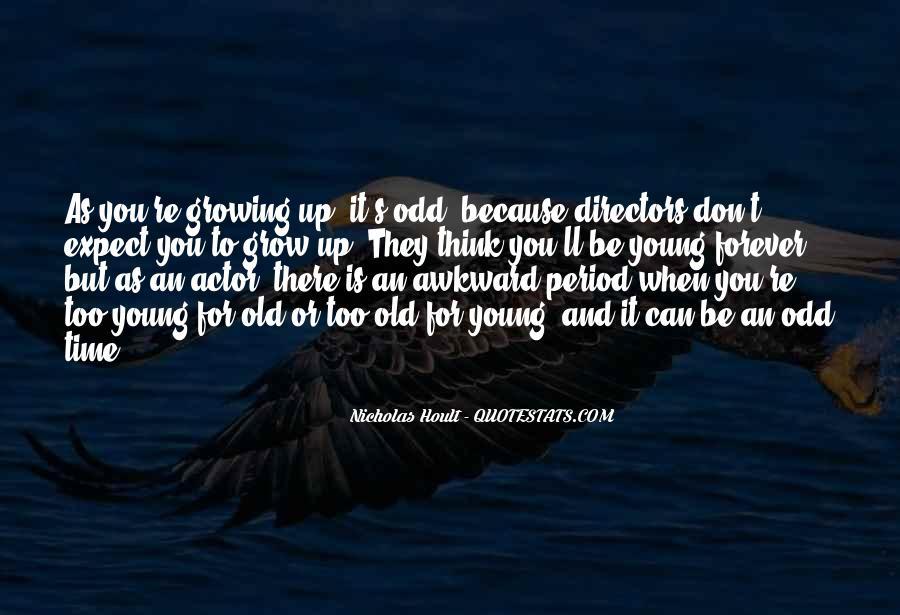 Nicholas Hoult Quotes #232804